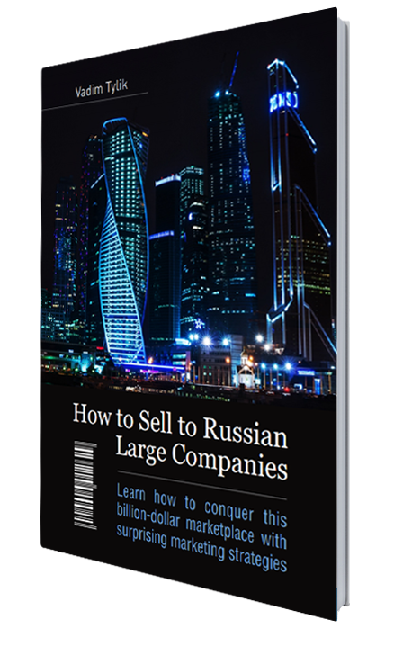 RMAA Group announced a new White Paper: 'How to Sell to Russian Large Companies? Learn how to conquer this billion-dollar marketplace with surprising marketing strategies', pic. 1